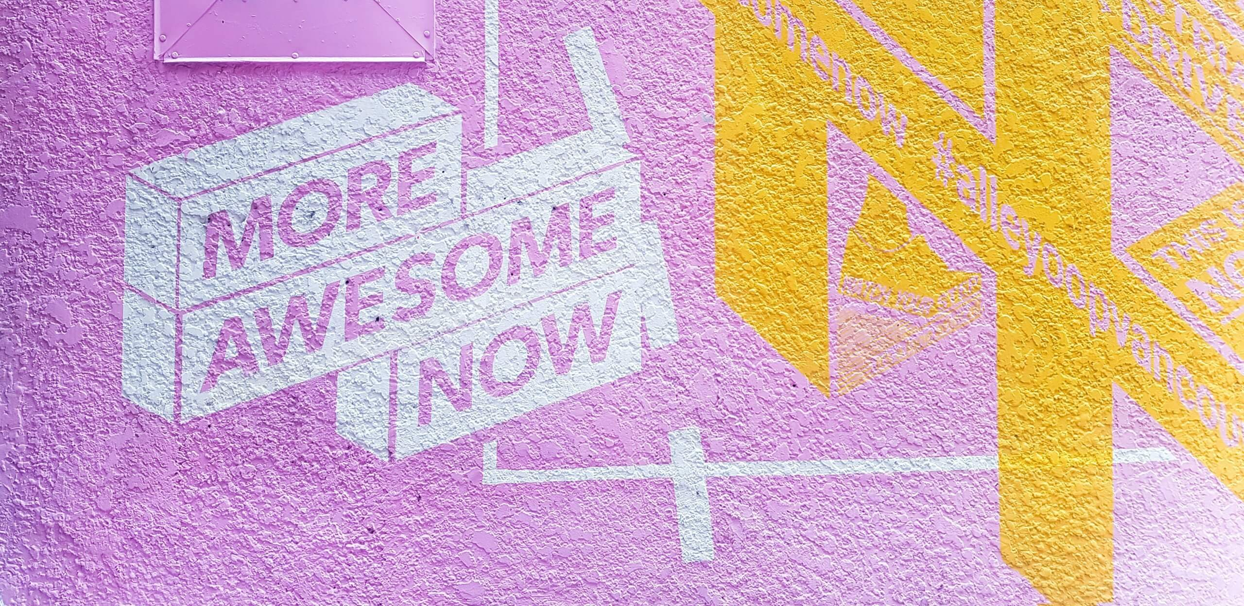More Awesome Now Wall Art